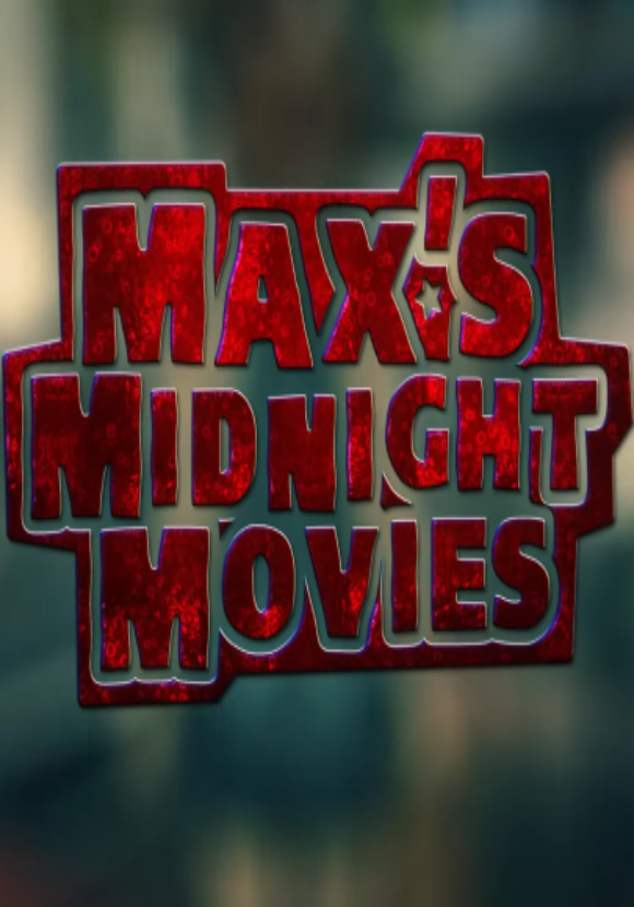 Max's Midnight Movies - Intro Music and Sound Design